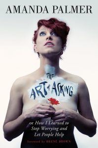 The art of asking by Amanda Palmer, one of the best busker books out there